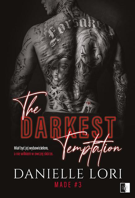 """Danielle Lori """"The Darkest Tempation"""" z nakładu Wydawnictwa NieZwykłego z premiera w dniu: 26 maja 2021."""