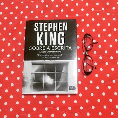 Resenha do livro Sobre a escrita, de Stephen King