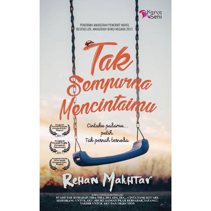 Novel | Tak Sempurna Mencintaimu by Rehan Makhtar
