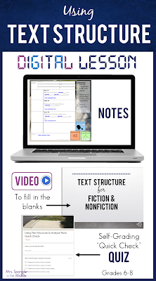 Teach your Middle School students how to USE text structure to ANALYZE text and how specific parts relate to each other and the whole with a PowerPoint video and DIGITAL interactive guided notes that I call Pixanotes®.