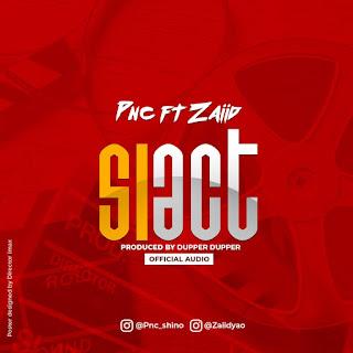 PNC Ft Zaiid - SIACT