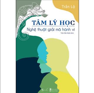 Cuốn Sách Cực Hay về Tâm Lý Học: Tâm Lý Học - Nghệ Thuật Giải Mã Hành Vi ebook PDF EPUB AWZ3 PRC MOBI