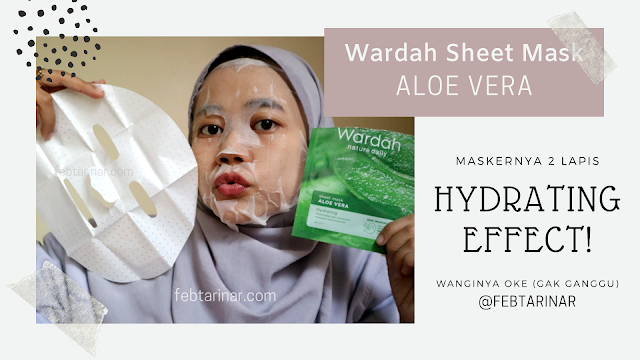 WARDAH SHEET MASK beauty blogger bandung febtarinar.com