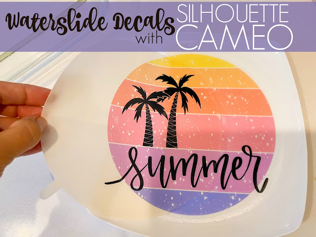 silhouette 101, silhouette america blog, waterslide decal, cameo 4, print and cut