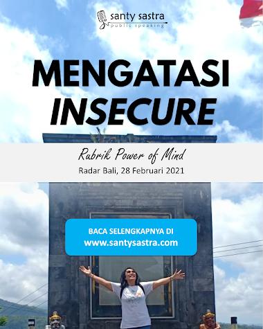 Rubrik Power of Mind Radar Bali : Mengatasi Insecure