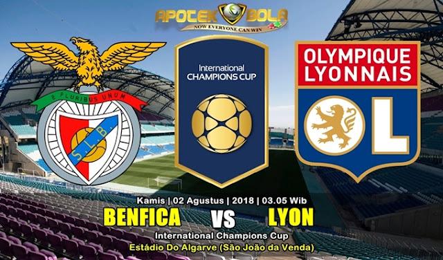 Prediksi Benfica vs Lyon 2 Agustus 2018