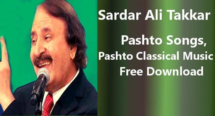 Sardar Ali Takkar-Best 100% Free Pashto Songs Download