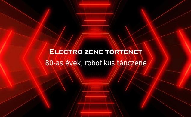 Electro zene történet, 80-as évek, robotikus tánczene