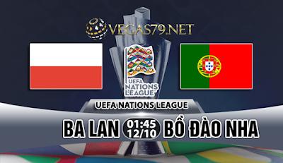 Nhận định bóng đá Ba Lan vs Bồ Đào Nha, 01h45 ngày 12/10