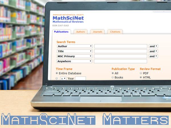 MathSciNet Matters