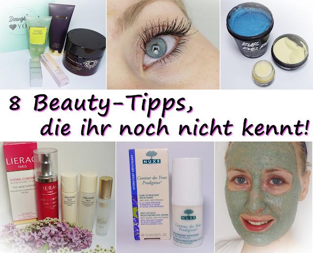 Meine 8 speziellen Beauty-Tipps, die noch nicht jeder kennt! Beautyblog, Österreich