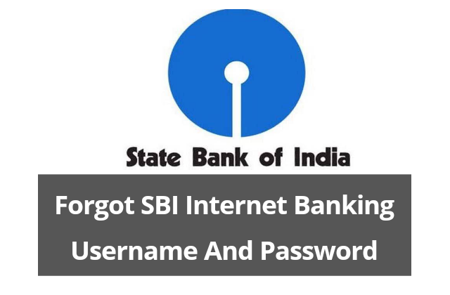 How To forgot usernames and login password in sbi