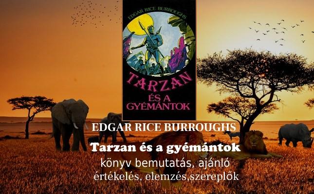 Burroughs Tarzan és a gyémántok könyv bemutatás, ajánló