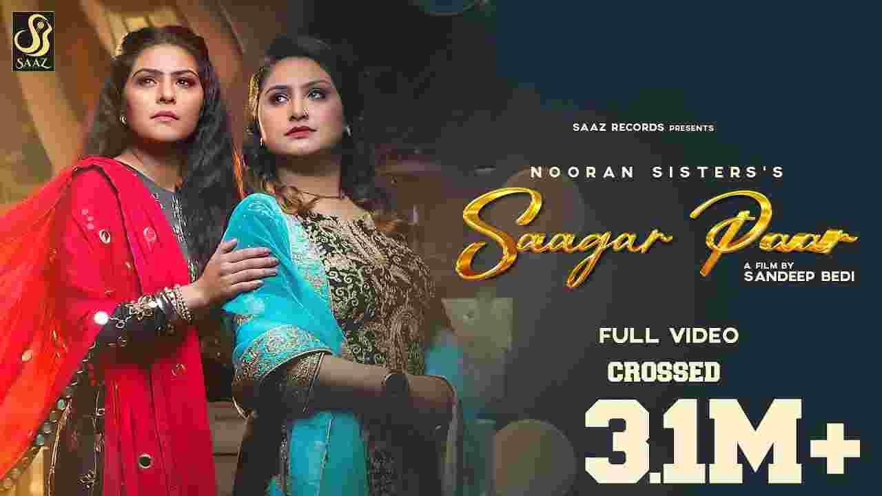 सागर पार Saagar paar lyrics in Hindi Nooran Sisters Punjabi Song