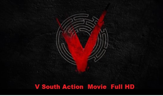 V South Movie Free Download