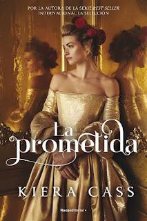 La prometida | La prometida #1 | Kiera Cass | Roca