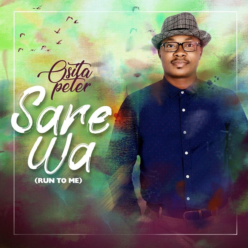 Osita Peter - Sare Wa Mp3 Download