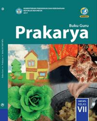 Buku Prakarya Guru Kelas 7 k13 2017