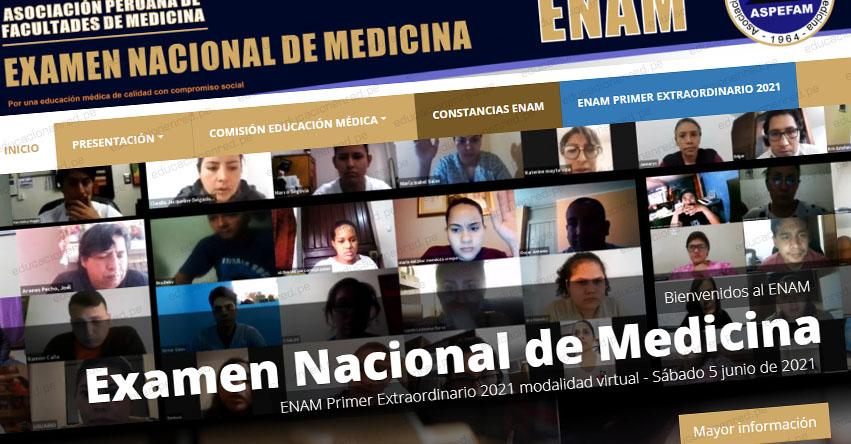 ASPEFAM: Resultados ENAM 2021 (Sábado 5 Junio) Lista de Ingresantes - Examen Virtual Extraordinario - Prueba Nacional de Facultades de Medicina - www.aspefam.org.pe