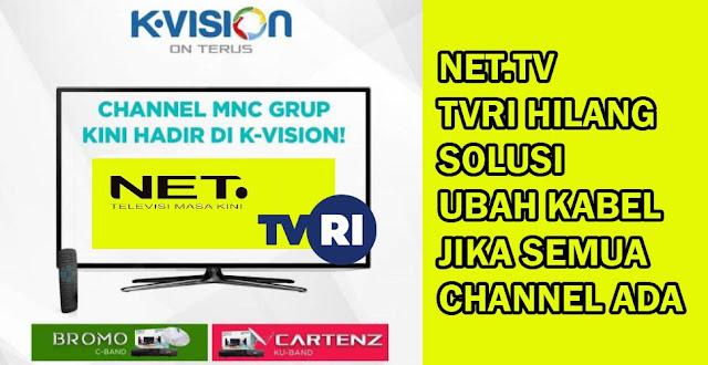 Net TV TVRI hilang K Vision Solusi Ganti Kabel Coaxial Parabola