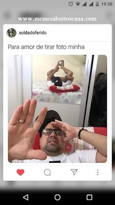 meme, humor, engraçado, melhor site de memes, memes 2019, memes brasil, memes br, eu na vida, zueira sem limites, humor negro, melhor site de humor, amor, para amor de tirar foto