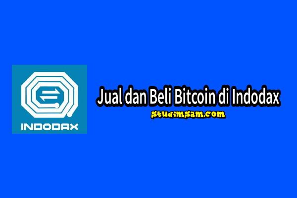 cara jual dan beli bitcoin di indodax