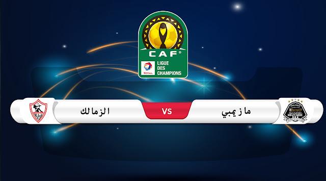 تقديم مباراة مازيمبي و الزمالك المصري