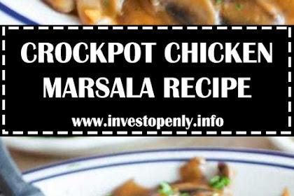 CROCKPOT CHICKEN MARSALA RECIPE