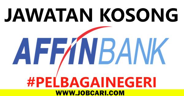 AFFIN BANK KL VACANCIES 2016