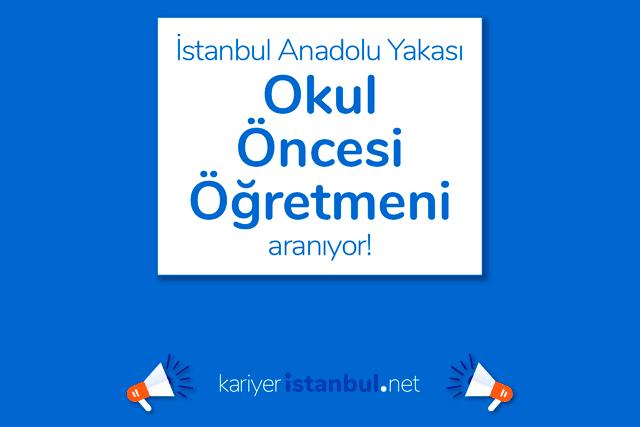 İstanbul Anadolu Yakası Kartal'da faaliyet gösteren firmaya 2 okul öncesi öğretmeni alımı yapılacak. Detaylar kariyeristanbul.net'te!