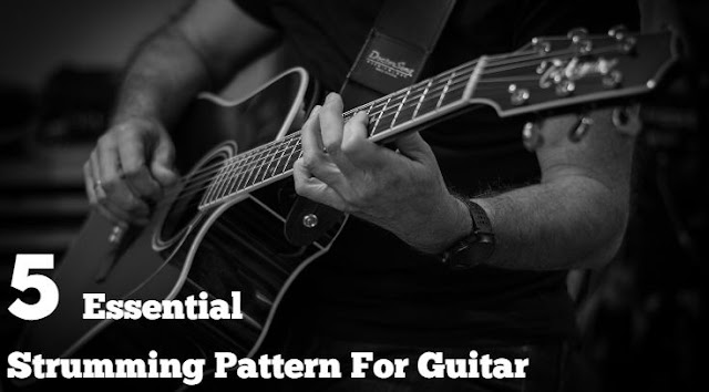 5 Essential Strumming Pattern for Guitar