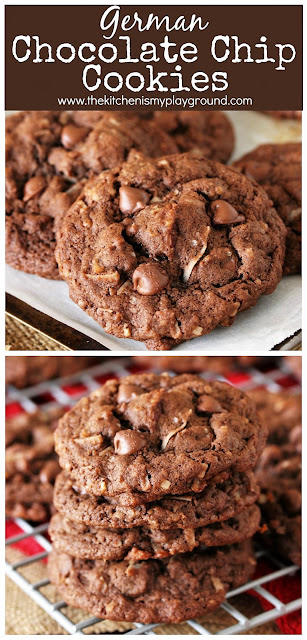 German Chocolate Chip Cookies ~ Loaded with milk chocolate chips, chopped pecans, and coconut.  They bake up soft and tender, and ohhh so good!  www.thekitchenismyplayground.com