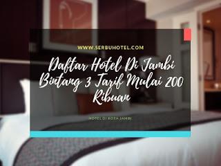 Daftar Hotel Di Jambi Bintang 3 Tarif Mulai 200 Ribuan