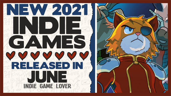 New Indie Games ❤ June 2021 | Part 1