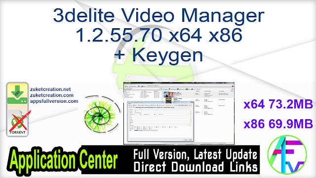 3delite Video Manager 1.2.55.70 x64 x86 + Keygen