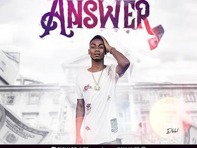 DOWNLOAD MP3: Jveeboi - Answer | @am_Jvee