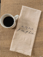 """Dish Towel with """"Mornin Pumpkin"""" Printed on and a Cup of Coffee"""
