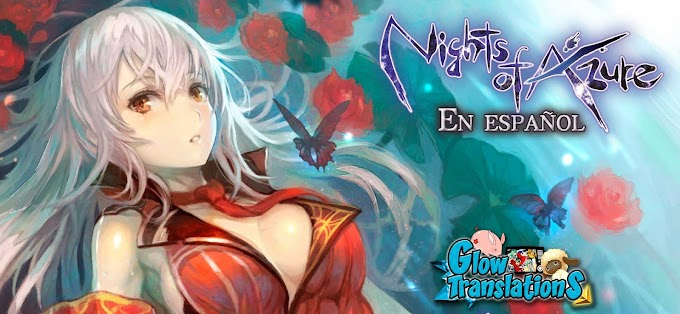 ¡Anunciamos el proyecto de traducción de Nights Of Azure!