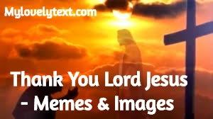 thank you jesus meme