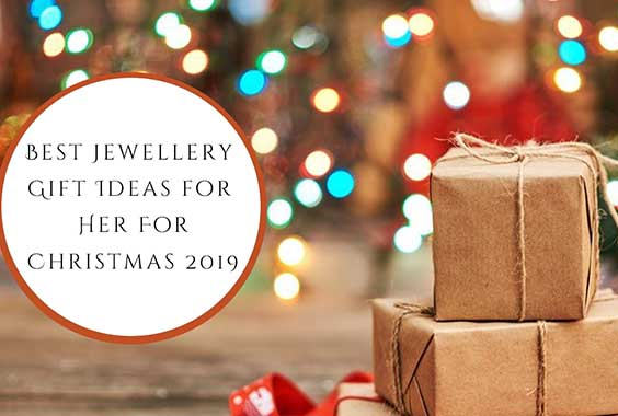 Jewellery Gift Ideas for Her for Christmas