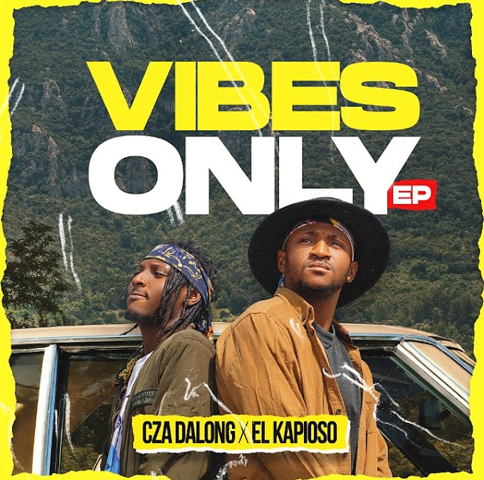 "Cza Dalong x El Kapioso – ""Vibez Only"" (EP)"