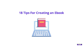 18 Tips for Creating an Ebook