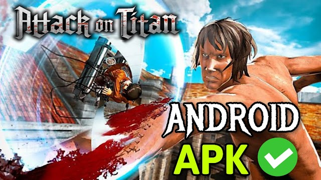 Attack on Titan 3D Game Android APK - [200MB] Download for Android