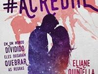 [Resenha] #Acredite - Eliane Quintella