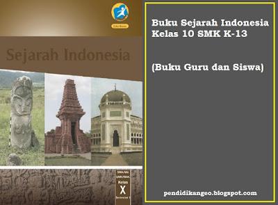 Download BSE Buku Sejarah Indonesia Kelas 10 SMK K-13 (Buku Guru dan Siswa)