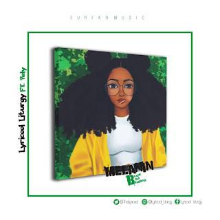 IMG 20191031 WA0043 - Lyricool ft. Raly - Melanin. Mp3 Download