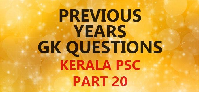 PSC GK Question Bank Part 20
