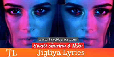 jigliya-song-lyrics
