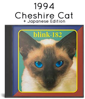 1995 - Cheshire Cat + Japanese Edition