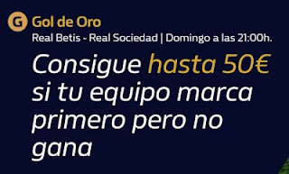 william hill Gol de Oro Betis vs Real Sociedad 18-10-2020